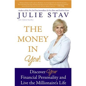 The Money in You!: Discover Your Financial Personality and Live the Millionaires Life
