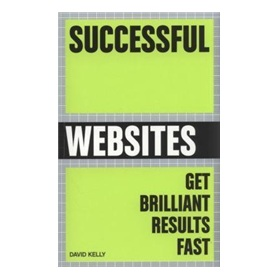 Successful Websites: Get Brilliant Results Fast