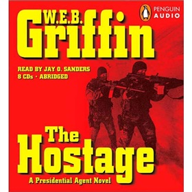 The Hostage: A Presidential Agent Novel [Audio CD]