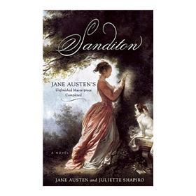 Sanditon: Jane Austens Unfinished Masterpiece Completed
