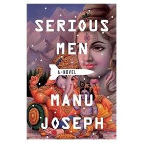 Serious Men: A Novel