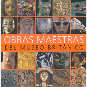 Obras Maestras Del Museo Britanico