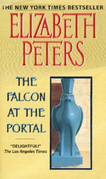 The Falcon at the Portal (Amelia Peabody, Book 11)