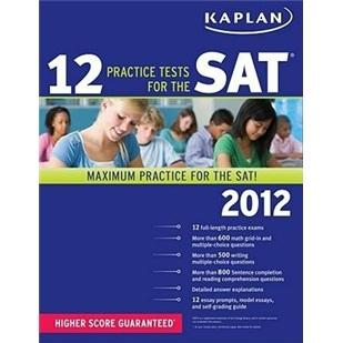 Kaplan12PracticeTestsfortheSAT2012