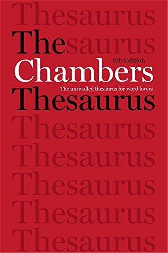 Chambers Thesaurus, 5th Edition