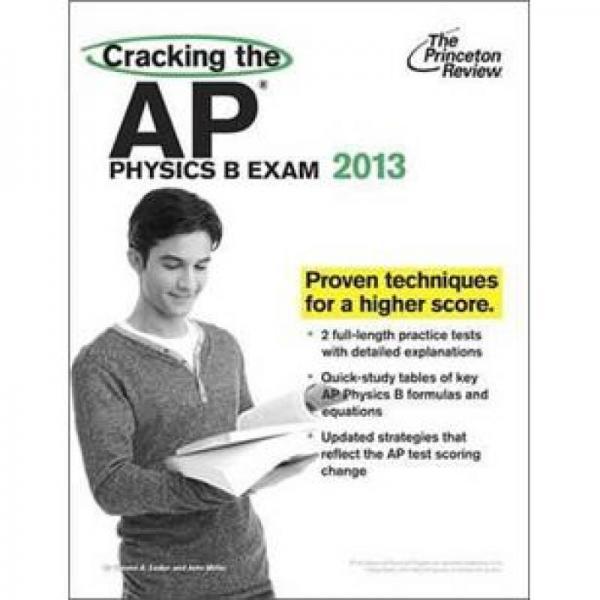 Cracking the AP Physics B Exam, 2013 Edition (College Test Preparation)