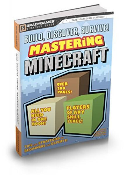Build,Discover,Survive!MasteringMinecraftStrategyGuide