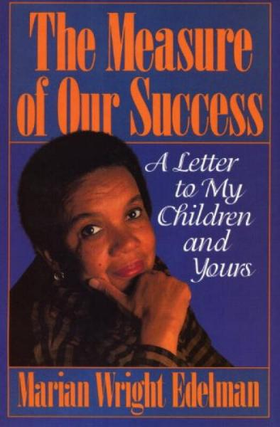 The Measure of Our Success  A Letter to My Child
