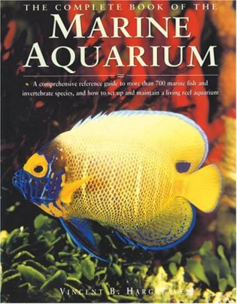 The Complete Book of the Marine Aquarium