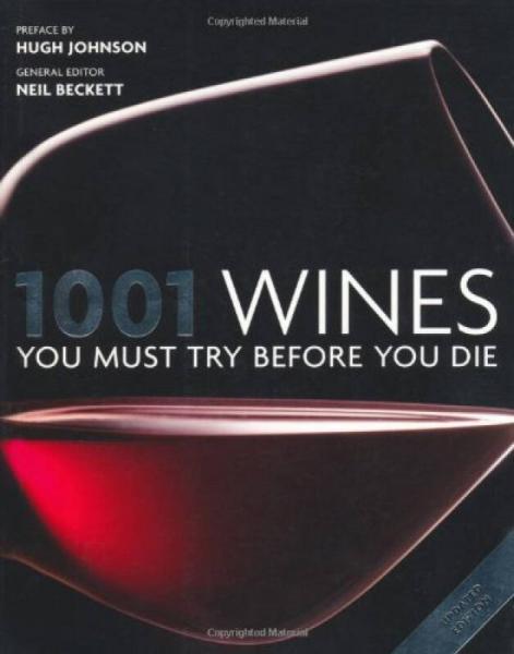 1001 Wines You Must Try Before You Die 1001种葡萄酒