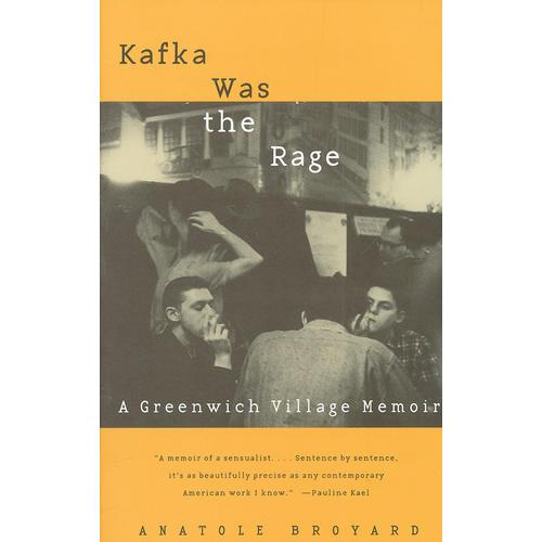 Kafka Was The Rage
