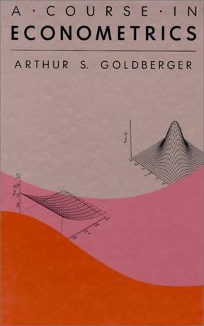 A Course in Econometrics