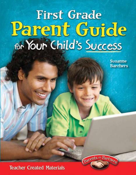 Parent Guide for Your Childs Success: First Grade 家长指导:一年级