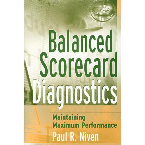 平衡登记卡诊断学:保持最高性能 BALANCED SCORECARD DIAGNOSTICS