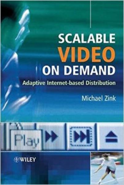 ScalableVideoonDemand:AdaptiveInternet-basedDistribution