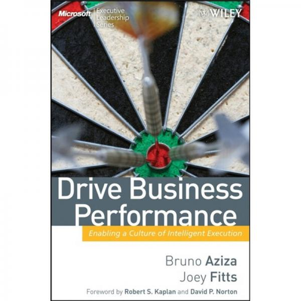 Drive Business Performance: Enabling a Culture of Intelligent Execution