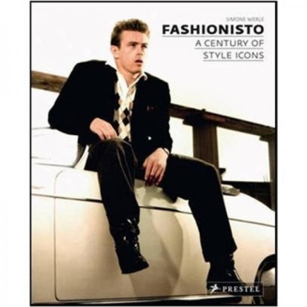 Fashionisto: A Century of Style Icons