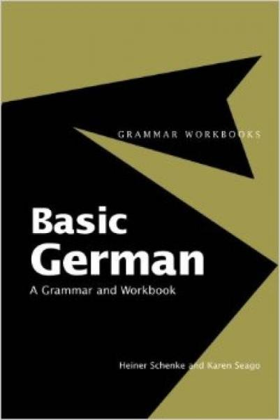 Basic German: A Grammar and Workbook
