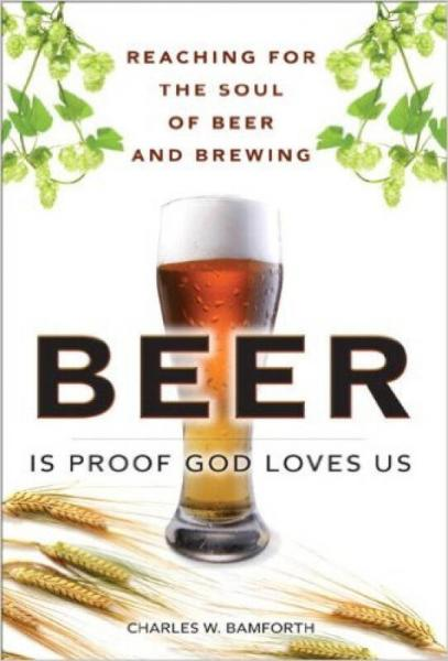 Beer Is Proof God Loves Us: Reaching for the Sou