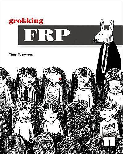 Grokking FRP:with ReactiveX and FRP