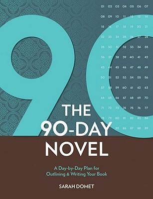 90DaystoYourNovel:ADay-By-DayPlanforOutlining&WritingYourBook