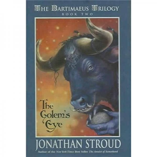 Bartimaeus Trilogy, Book Two:The Golems Eye[巨灵二部曲·魔眼之谜]