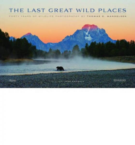The Last Great Wild Places: Forty Years of Wildl