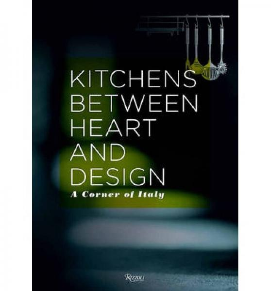 The Italian Kitchen: Beauty and Design