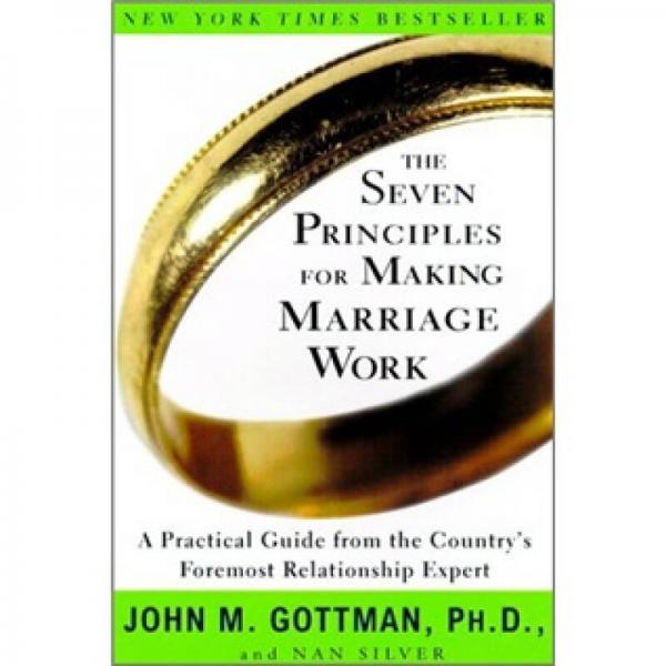 The Seven Principles for Making Marriage Work 婚姻生活7大原则