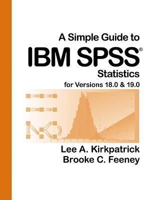 ASimpleGuidetoIBMSPSSStatistics:ForVersions18.0&19.0