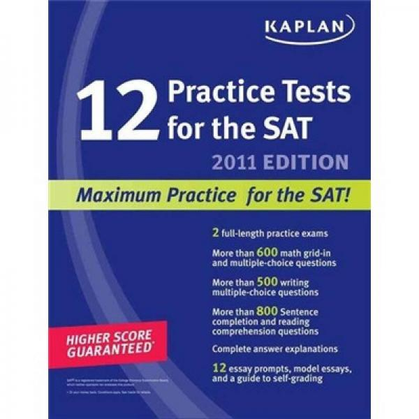 Kaplan 12 Practice Tests for the SAT 2011