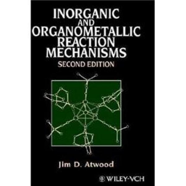 InorganicandOrganometallicReactionMechanisms