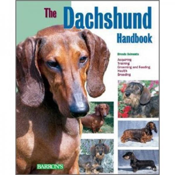 The Dachshund Handbook (Barrons Pet Handbooks)