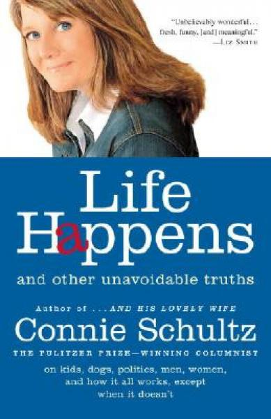 Life Happens: And Other Unavoidable Truths