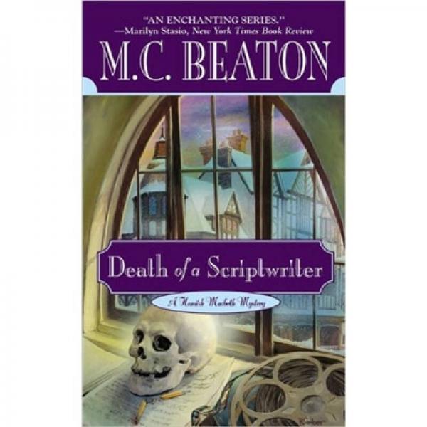 Death of a Scriptwriter (Hamish Macbeth Mysteries, No. 14)