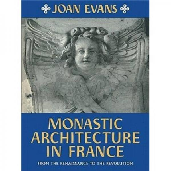 Monastic Architecture in France