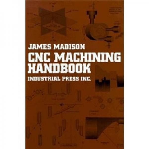CNC Machining Handbook: Basic Theory, Production Data, and Machining Procedures