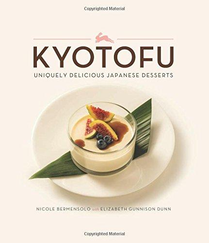 Kyotofu: Uniquely Delicious Japanese Desserts
