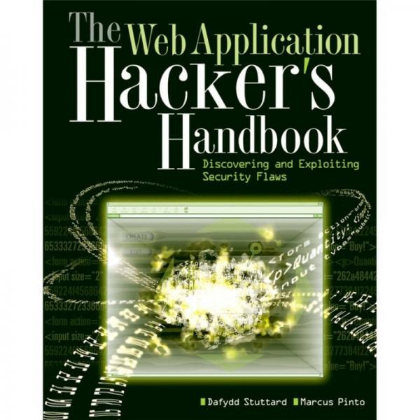 The Web Application Hackers Handbook: Discovering and Exploiting Security Flaws  Web应用黑客手册