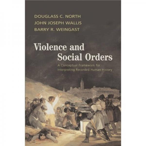 Violence and Social Orders