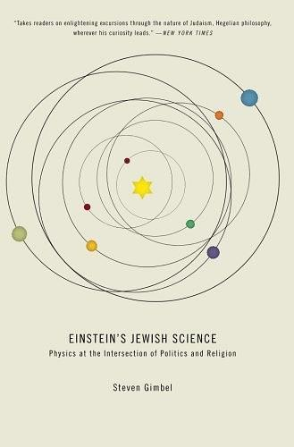 Einstein's Jewish Science:Physics at the Intersection of Politics and Religion