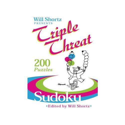 Will Shortz Presents Triple Threat Sudoku  200 Hard Puzzles