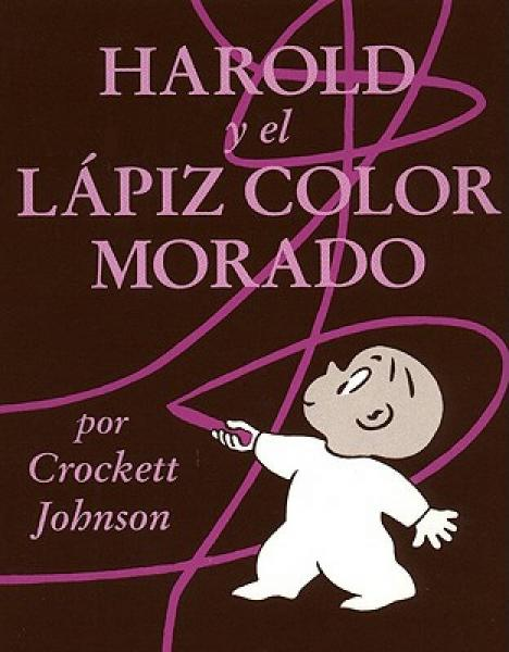 Harold and the Purple Crayon (Spanish Edition): Harold y El Lapiz Color Morado哈罗德和紫色蜡笔,西语版