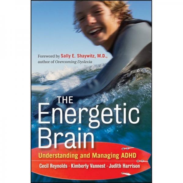 The Energetic Brain: Understanding and Managing ADHD[充满活力的大脑:解读与管理多动症]