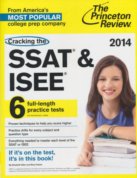 Cracking the SSAT & ISEE, 2014 Edition (Private Test Preparation)[破解 SSAT & ISEE]