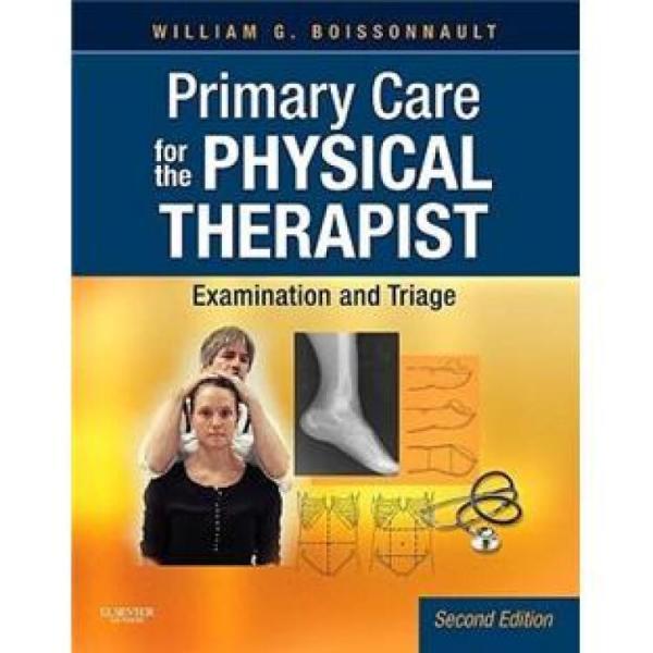 PrimaryCareforthePhysicalTherapist理疗师用初级医护:检查与分诊,第2版