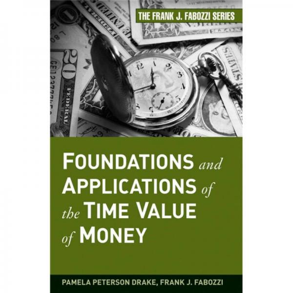 Foundations and Applications of the Time Value of Money[货币时间价值的基础与应用]