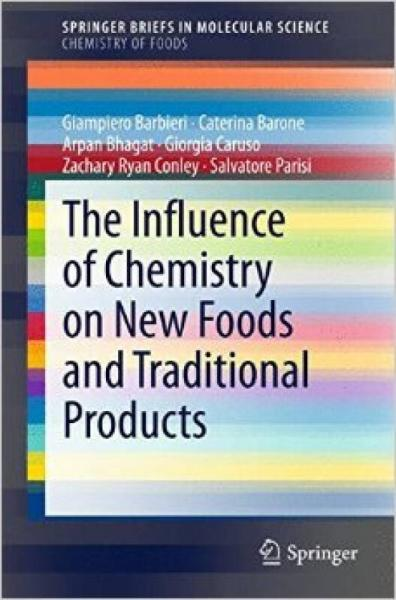 The Influence of Chemistry on New Foods and Trad