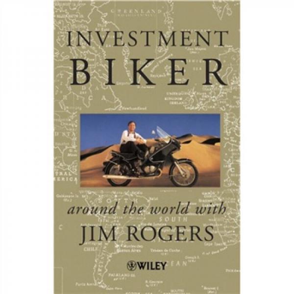 Investment Biker: Around the World with Jim Rogers  骑摩托的投资者