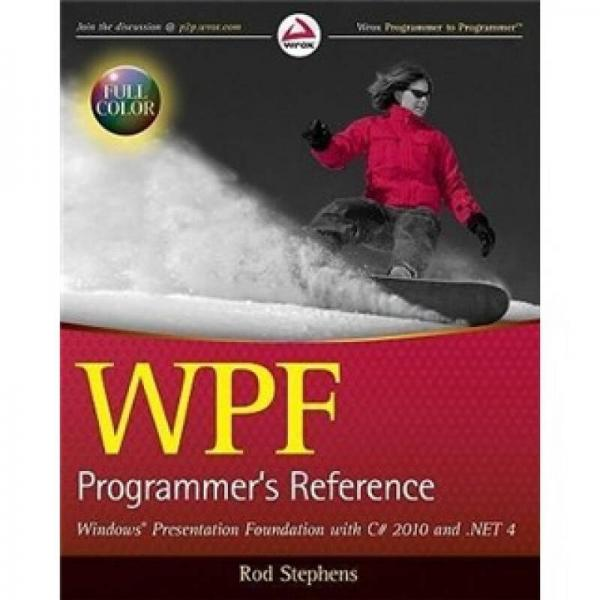 WPF Programmers Reference: Windows Presentation Foundation with C# 2010 and .NET 4  网站开发